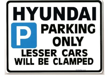 HYUNDAI Car Parking Sign - Gift for lantra accent matrix santa  models - Size Large 205 x 270mm